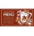 winter menu background with image of spicy hot vector image