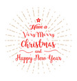 have a very merry christmas and happy new year vector image vector image
