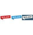 2019-ncov banner sign 2019-ncov speech bubble vector image vector image