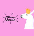 alpaca in a golden crown fun quote drama queen vector image vector image