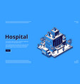 hospital isometric landing page clinic building vector image