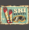 ski rental retro winter sign design vector image