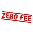 square grunge red zero fee stamp vector image vector image