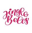 jingle bells calligraphic inscription merry vector image