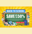 back to school sale chalkboard education object vector image vector image