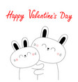 happy valentines day bunny rabbit hare hugging vector image vector image