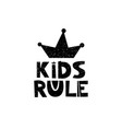 kida rule crown hand drawn style typography vector image vector image