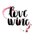 love wine card vector image