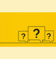 question mark bubble message box on yellow vector image