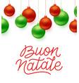buon natale italian merry christmas typography vector image