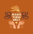 bohemian magic quote celestial inspirational card vector image vector image