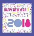 happy new year 2018 card greeting vector image vector image
