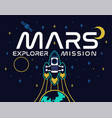 mars explore mission print vector image vector image