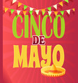cinco de mayo national holiday mexican sombrero vector image