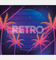 retro neon palms and geometric graphic vector image vector image