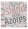 Set Sail To The Azores Islands text background vector image vector image