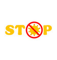 stop virus text virus outbreak protection against vector image vector image