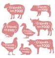 friends not food set farm animals silhouette vector image
