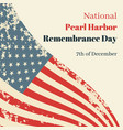 national pearl harbor remembrance day in usa card vector image vector image