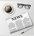 newspaper with a cup of coffee and glasses on the vector image