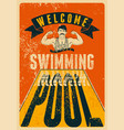 swimming pool typographical vintage grunge poster vector image vector image
