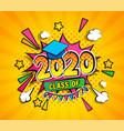 class 2020 graduation banner vector image vector image