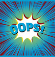comic oops wording concept vector image vector image