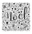 noel - handdrawn handwritten vector image vector image
