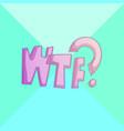 wtf - comic cartoon comics vector image vector image