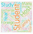You Too Can Be A Foreign Exchange Student text vector image vector image