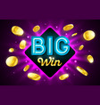big win bright casino banner with big win vector image vector image