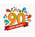 colorful happy birthday number 90 flat line design vector image vector image