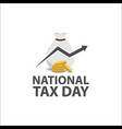national tax day vector image vector image
