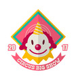circus big show logo label with clown isolated on vector image