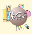 happy womens day text design with cosmetic vector image vector image