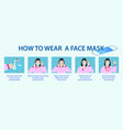 set how to wear medical mask or how to wear and vector image vector image