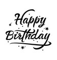 black and white happy birthday text vector image
