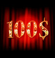 100 dollar price symbol vector image