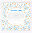mind process concept with thin line icons set vector image vector image