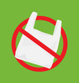 say no to plastic bags poster vector image vector image