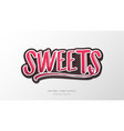 sweet lettering alphabet sign vector image