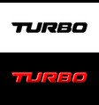 turbo word logo sport car decal with text vector image