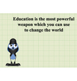 Education change the world vector image vector image