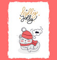 merry christmas postcard holly jolly with kitten vector image vector image