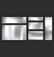 realistic shiny metal banners set brushed steel vector image vector image