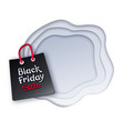 shopping bag with black friday lettering vector image