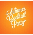 summer cocktail party vintage lettering background vector image vector image