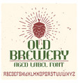 vintage label typeface called old brewery vector image vector image