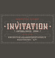font invitation craft vintage typeface design vector image