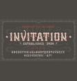 font invitation craft vintage typeface design vector image vector image